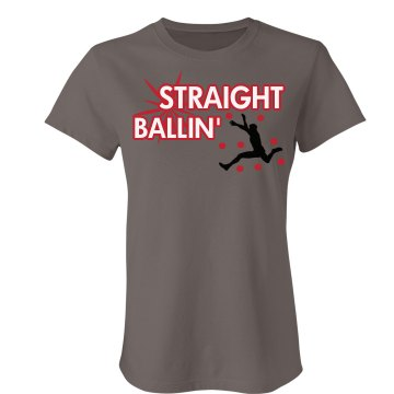Staight Ballin' Junior Fit Bella Favorite Tee