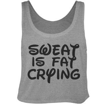 Sweat Is Fat Crying Bella Flowy Boxy Lightweight Crop Top Tank Top