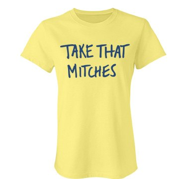 Take That Mitches Tee Junior Fit Bella Favorite Tee