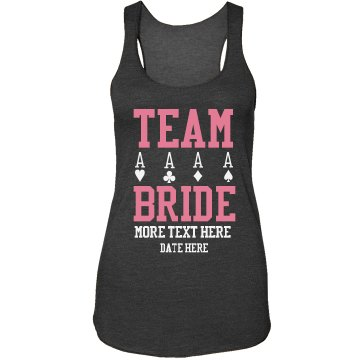 Team Bride Ace
