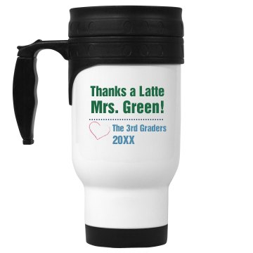 Thanks A Latte Teacher