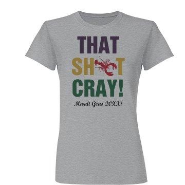 That Cray Mardi Gras