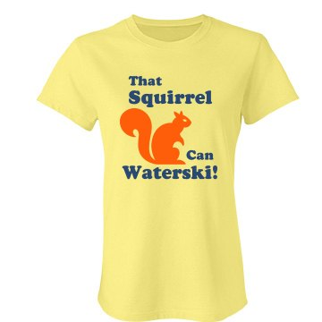 That Squirrel Waterski! Junior Fit Bella Favorite Tee