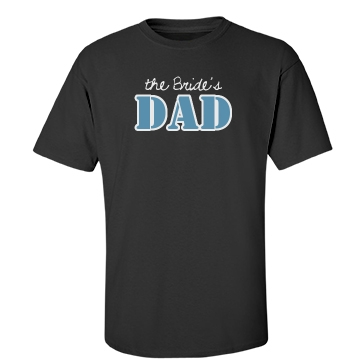 The Bride's Dad Unisex Gildan Heavy Cotton Crew Neck Tee