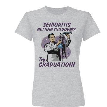 The Cure for Senioritis Junior Fit Basic Bella Favorite Tee