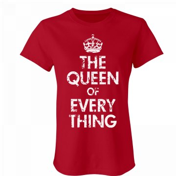 The Queen Of Everything Junior Fit Bella Favorite Tee
