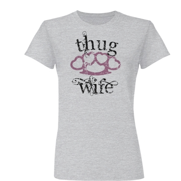 Thug Wife Distressed Junior Fit Basic Bella Favorite Tee