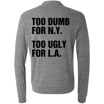 Too Ugly NY LA