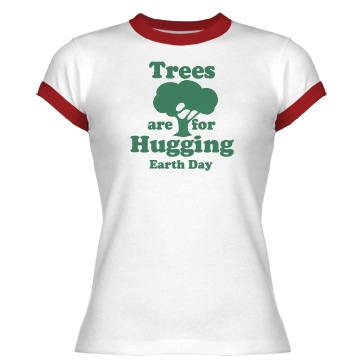 Trees Are for Hugging Junior Fit Bella 1x1 Rib Ringer Tee