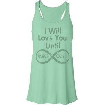Until Infinity Runs Out Bella Flowy Lightweight Racerback Tank Top