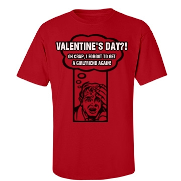Valentine's Day?! Unisex Gildan Heavy Cotton Crew Neck Tee