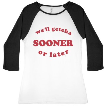 We'll Getcha Sooner Junior Fit Bella 1x1 Rib 3/4 Sleeve Raglan Tee