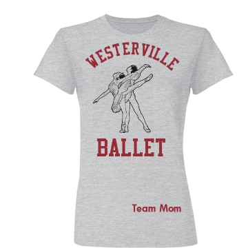 Westerville Ballet Mom Junior Fit Basic Bella Favorite Tee