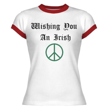 Wishing You Irish Peace Junior Fit Bella 1x1 Rib Ringer Tee