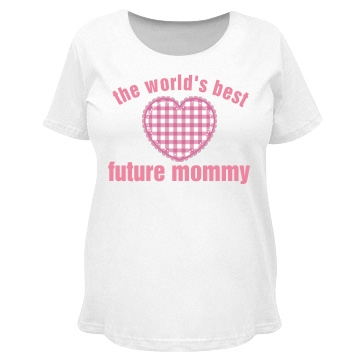 Word's Best Future Mommy