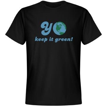 Yo Keep It Green! Unisex Anvil Lightweight Fashion Tee