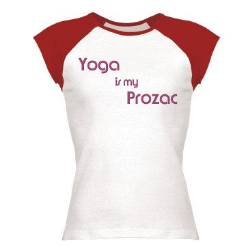 Yoga Is My Prozac
