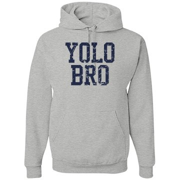 YOLO Bro