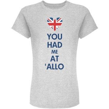 You Had Me At 'Allo