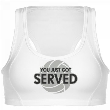 You Just Got Served