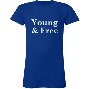Young And Free Tee
