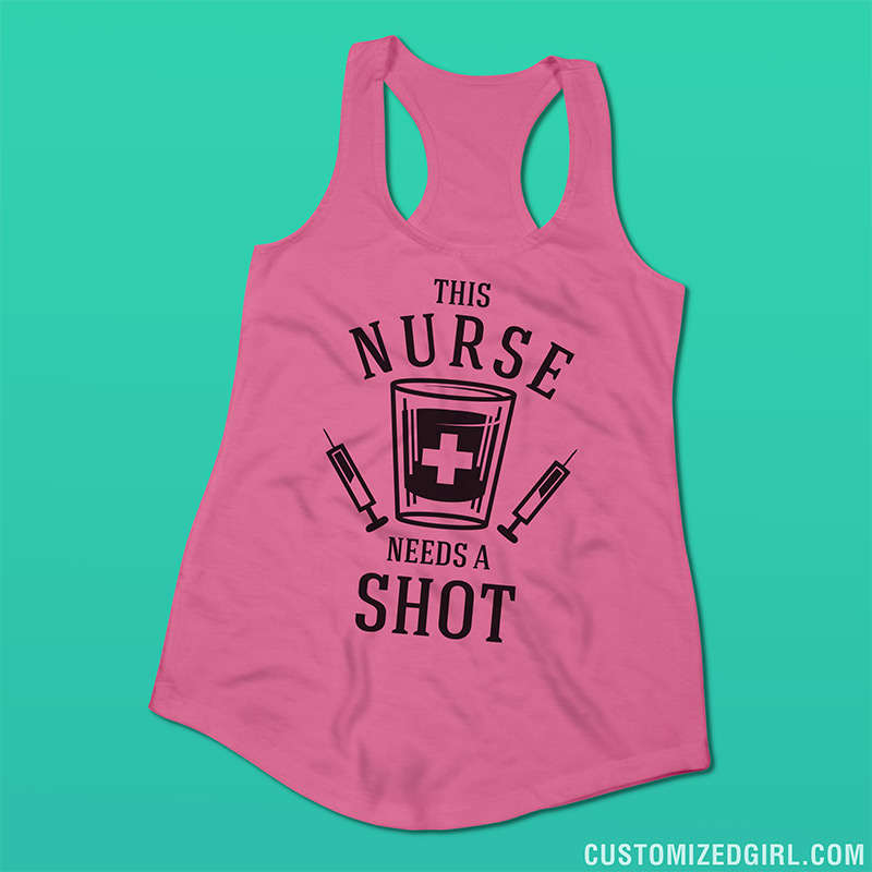 This Nurse Needs a Shot Tank Top